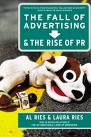 Fall of advertising rise of pr